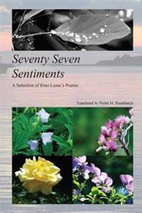Seventy Seven Sentiments: A Selection of Eino Leino's Poems
