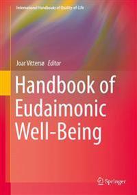 Handbook of Eudaimonic Well-being