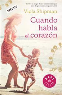 Cuando Habla El Corazan / The Charm Bracelet