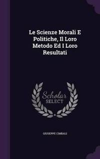 Le Scienze Morali E Politiche, Il Loro Metodo Ed I Loro Resultati