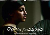 Opera Passions Opera National du Rhin - Strasbourg 2017