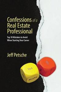 Confessions of a Real Estate Professional