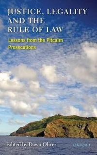 Justice, Legality and the Rule of Law
