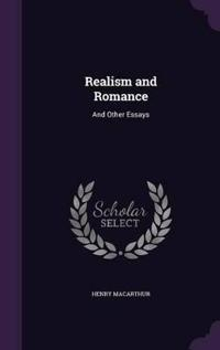 Realism and Romance, and Other Essays