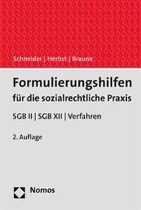 Formulierungshilfen Fur Die Sozialrechtliche Praxis: Sgb II - Sgb XII - Verfahren