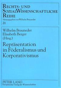 Repraesentation in Foederalismus Und Korporativismus