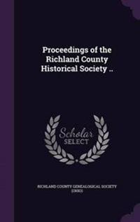 Proceedings of the Richland County Historical Society ..