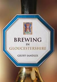 Brewing in Gloucestershire