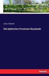 Die Baltischen Provinzen Russlands