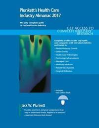 Plunkett's Health Care Industry Almanac 2017