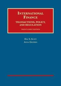 International Finance, Transactions, Policy, and Regulation