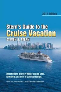 Stern s Guide to the Cruise Vacation, 2017