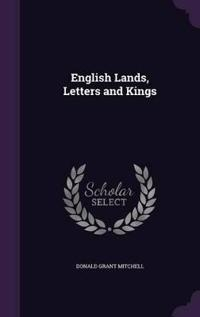 English Lands, Letters and Kings