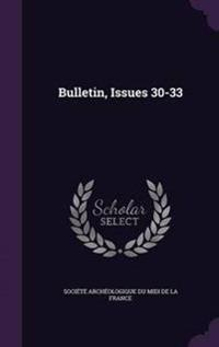 Bulletin, Issues 30-33