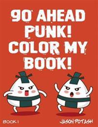 Go Ahead Punk Color My Book