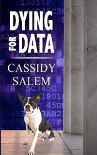 Dying for Data: Adina Donati, Accidental Sleuth