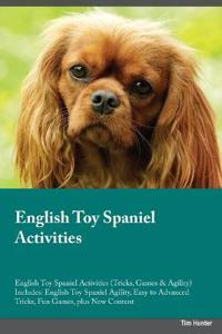 English Toy Spaniel Activities English Toy Spaniel Activities (Tricks, Games & Agility) Includes