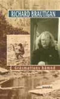 Gräsmattans hämnd : berättelser 1962-1970