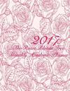 2017 the Roses Bloom Free Monthly Academic Planner: 16 Month August 2016-December 2017 Academic Calendar with Large 8.5x11 Pages