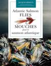 Atlantic Salmon Flies / Mouches Pour Le Saumon Atlantique
