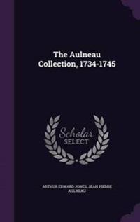 The Aulneau Collection, 1734-1745