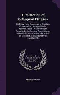 A Collection of Colloquial Phrases