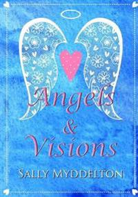 Angels and Visions