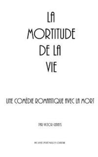 La Mortitude de La Vie
