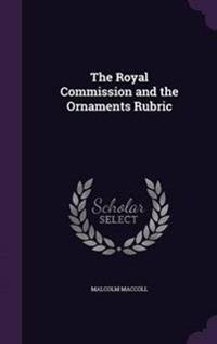 The Royal Commission and the Ornaments Rubric