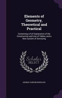 Elements of Geometry, Theoretical and Practical