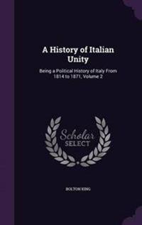 A History of Italian Unity
