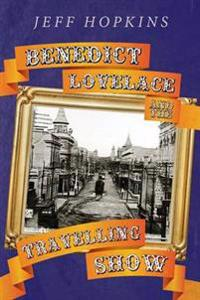 Benedict Lovelace and the Travelling Show