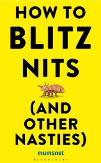 How to Blitz Nits and other Nasties