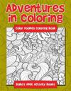 Adventures in Coloring: Color Doodles Coloring Book