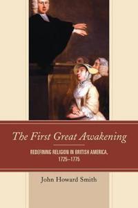 The First Great Awakening