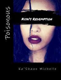 Poisonous: Kiya's Redemption