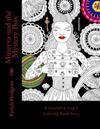Minerva and the Mystery Box: A Crochet-A-Long Coloring Book Story