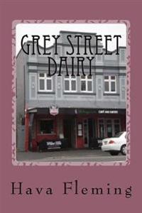 Grey Street Dairy: A Waikato Catholic Family Saga