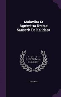 Malavika Et Agnimitra Drame Sanscrit de Kalidasa