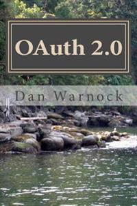 Oauth 2.0: Learn Oauth in a Simple Way