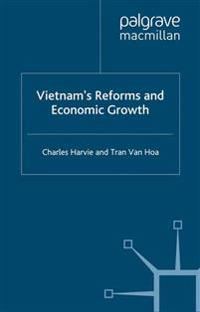 Vietnam's Reforms and Economic Growth
