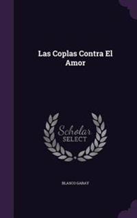 Las Coplas Contra El Amor