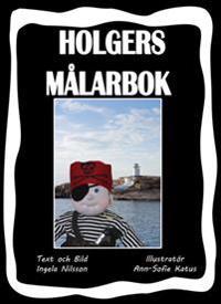 Holgers svarta målarbok - Måla med Holgers Bästisar