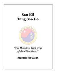 San Kil Tang Soo Do Manual for Gup