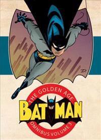Batman the Golden Age Omnibus 3