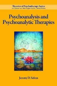 Psychoanalysis and Psychoanalytic Therapies