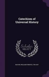 Catechism of Universal History