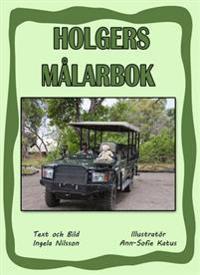 Holgers gröna målarbok - Måla med Holger på safari