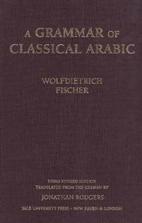 A Grammar of Classical Arabic