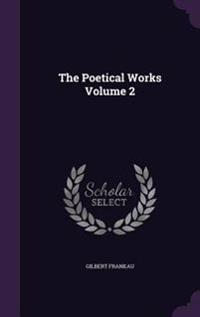 The Poetical Works Volume 2